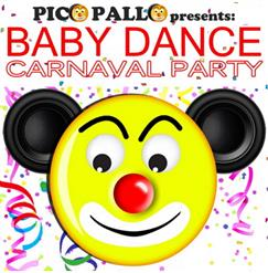 Baby Dance Carnaval Party