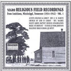 Negro Religious Field Recordings Vol. 1 - From Louisiana, Mississippi, Tennessee (1934-1942)