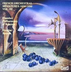 French Orchestral Miniatures 1850-1950, Vol. 3