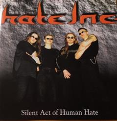 Silent Act Of Human Hate
