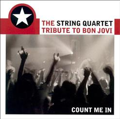 Count Me In: the String Tribute to Bon Jovi
